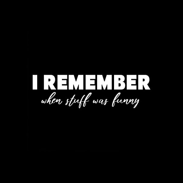 I-RememberFunny_a2060_NSN_650x650-5f403bf2ba333.jpg