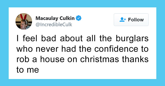 Macaulay Culkin Might Be One Of The Funniest People On Twitter, And Here Are 30 Of His Tweets To Prove It