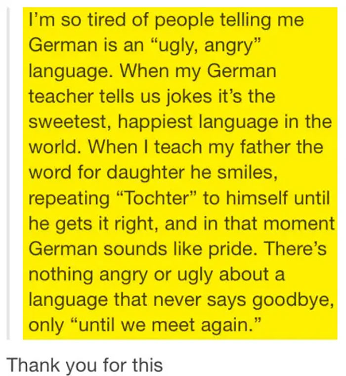 When German Language Wasn't As Cold And Ugly As They Always Say … But Beautiful And Emotional
