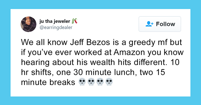 31 Amazon Employees Share Their Working Conditions As A Response To Jeff Bezos' Wealth Continuously Growing