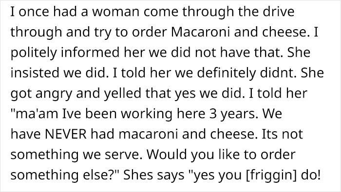 Story About An Entitled Person Who Aggressively Demanded To Be Served Mac And Cheese At Wendy's Goes Viral
