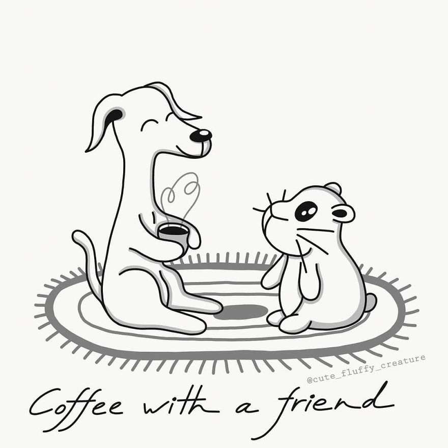 It's So Nice To Spend Time With Your Best Friend And A Good Cup Of Coffee