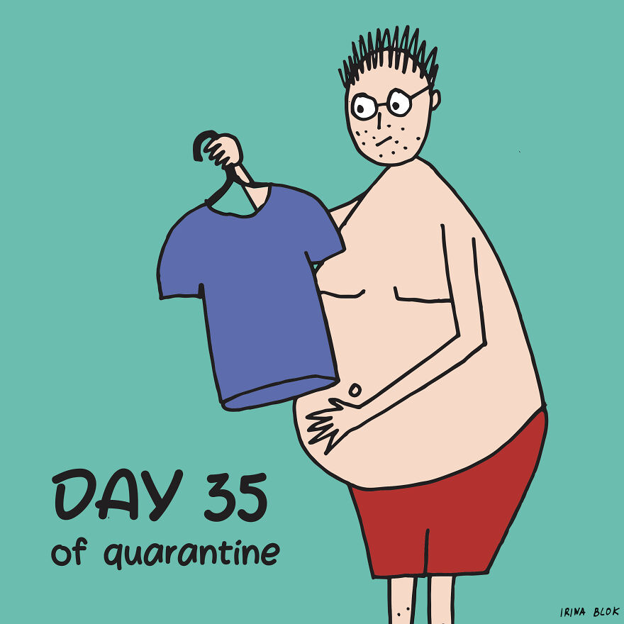 Day 35 Of Quarantine