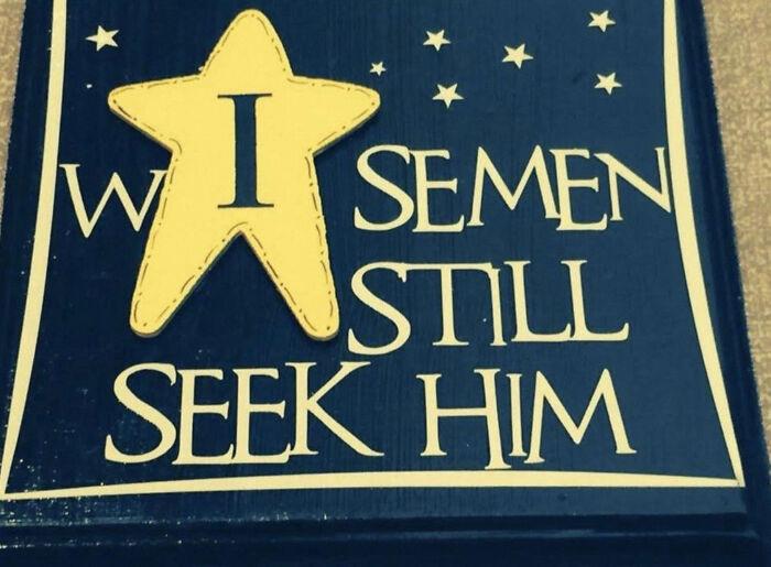 W I Semen Still Seek Him