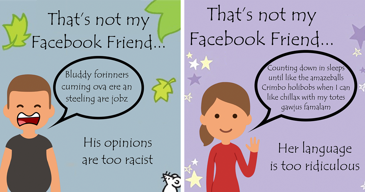 "8 Examples Of ""Facebook Friends"" That People Are Tired Of, Posted By This Page"