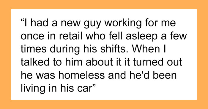 Retail Manager Helps Out His Homeless Employee Who's Constantly Falling Asleep At Work, Gets Praised By 104K People On Reddit
