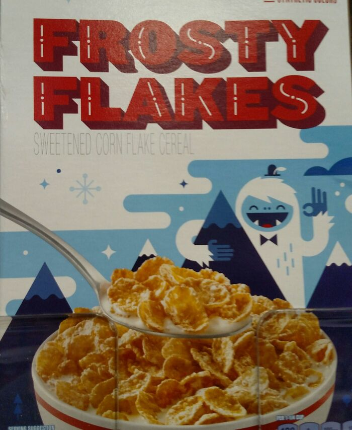 "Frosty Flakes ""They're A Okay!"""