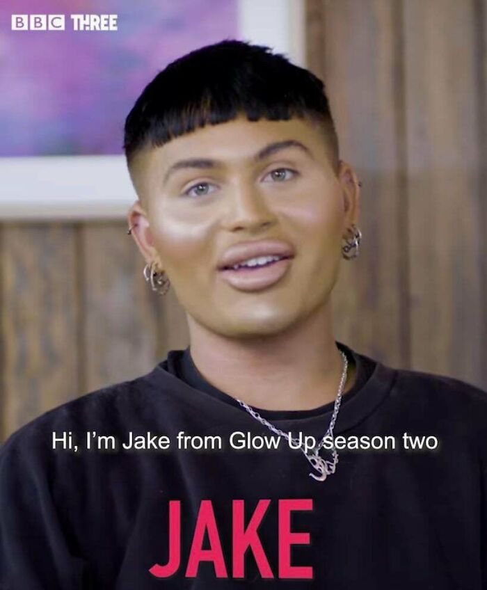 Keep In Mind He Was On A Show For Makeup Artists