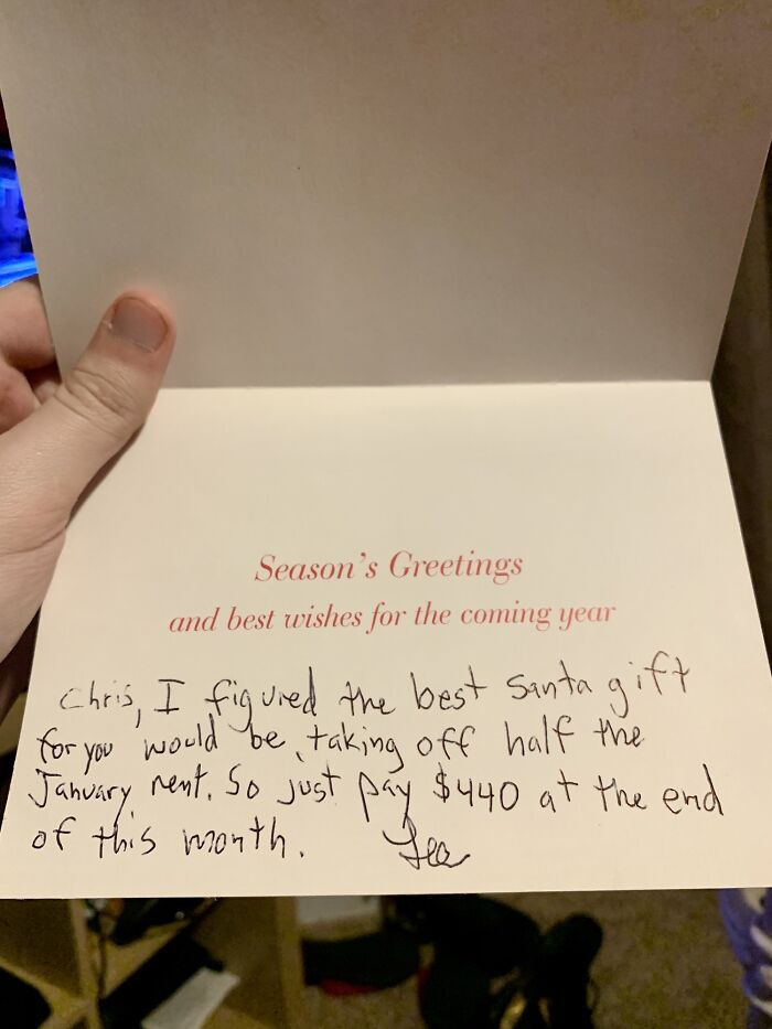 Didn't Get Any Gifts For Christmas Except From My Landlord. Has No Idea I've Been Struggling Lately