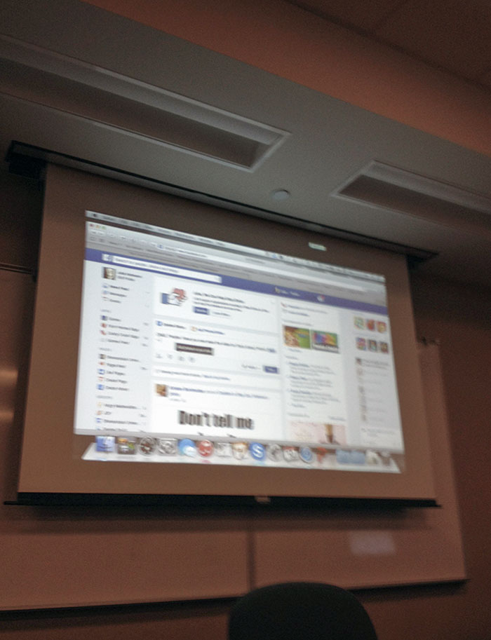 My Professor Got Bored In Class So She Went On Facebook. She Really Didn't Seem To Notice Her Laptop Was Still Connected To The Projector