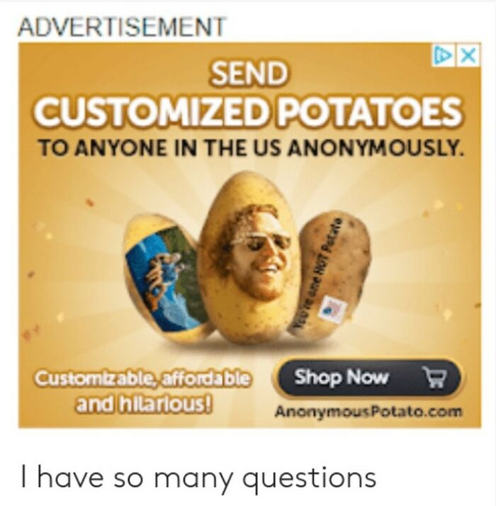 Who Wouldn't Want To Receive A Potato With Someone's Face On It For Their Birthday