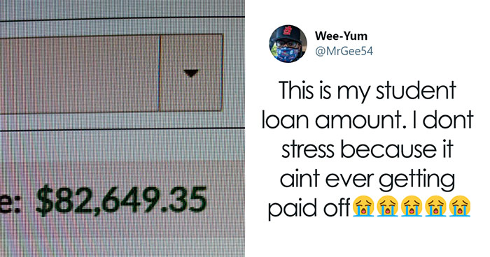 30 Americans Share Their Student Loans And The Rest Of The World Can't Understand How This Can Be Real