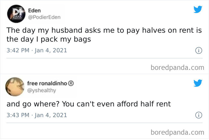 Rather Be Single And Homeless Than Paying Half Rent