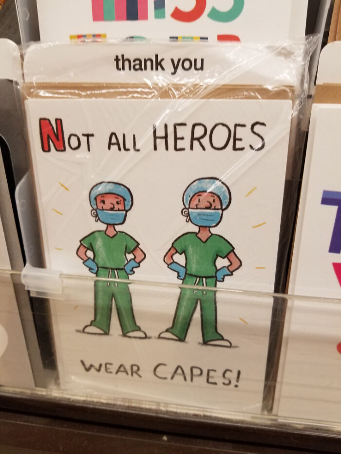 Not All Heroes Cover Their Noses