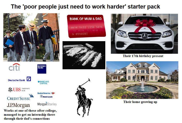 "The ""Poor People Are Just Lazy"" Starter Pack"