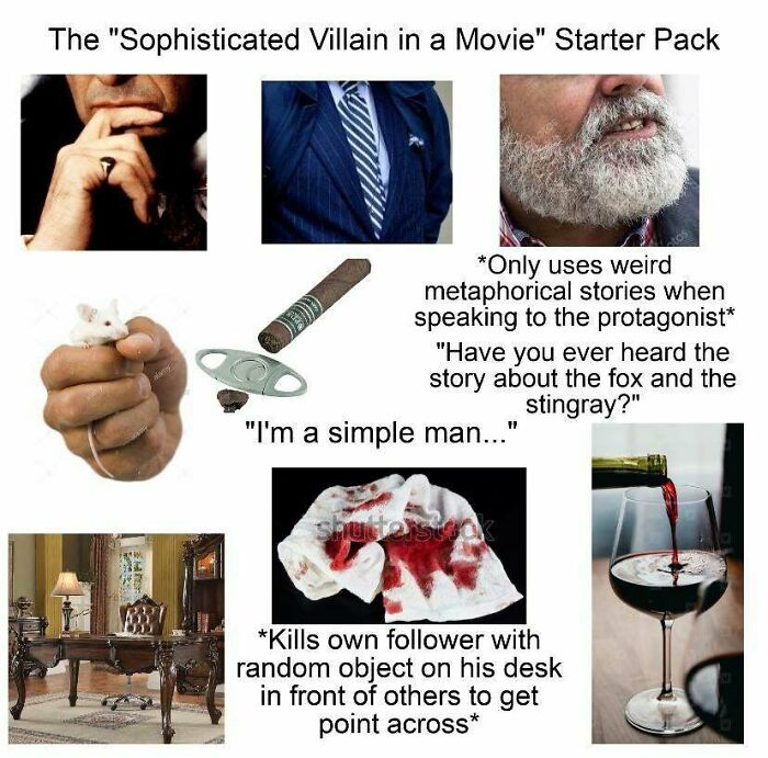"The ""Sophisticated Villain In A Movie"" Starter Pack"