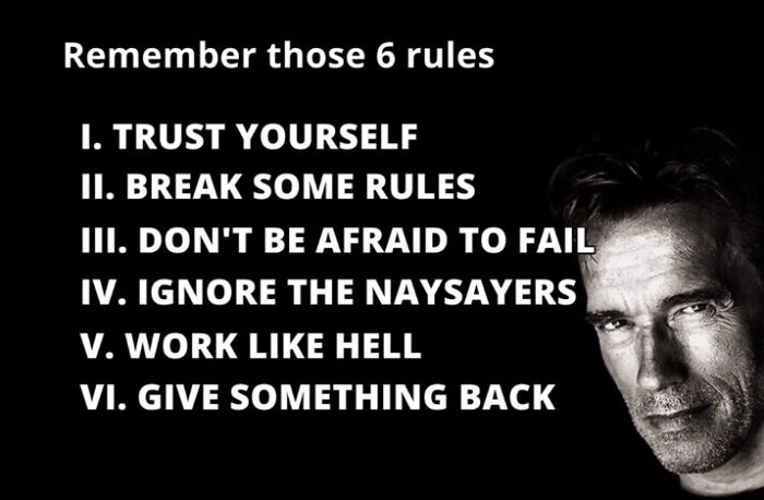 Arnold's Six Rules To Success