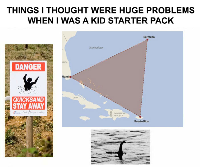 Things I Thought Were Huge Problems When I Was A Kid Starter Pack