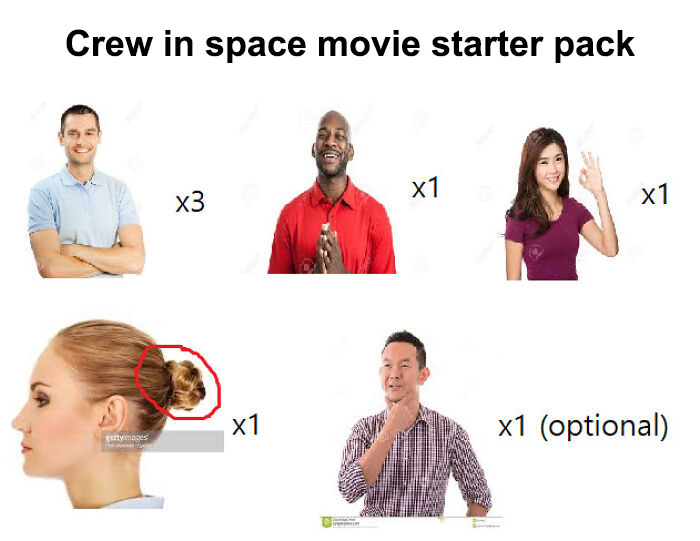 The Crew Of A Spaceship In A Movie Starter Pack