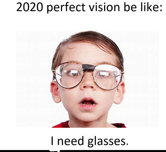 2020 Was Supposed To Be Perfect
