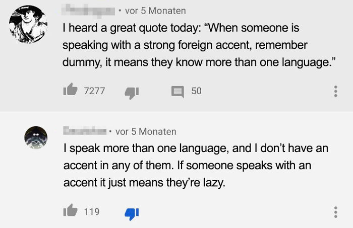 Ah Yes, Speaking A Foreign Language With An Accent Makes You Dumb And Lazy