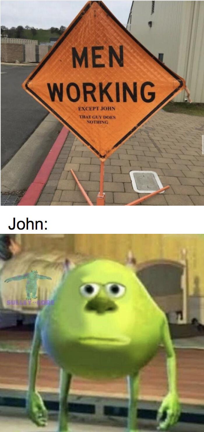 Poor John.