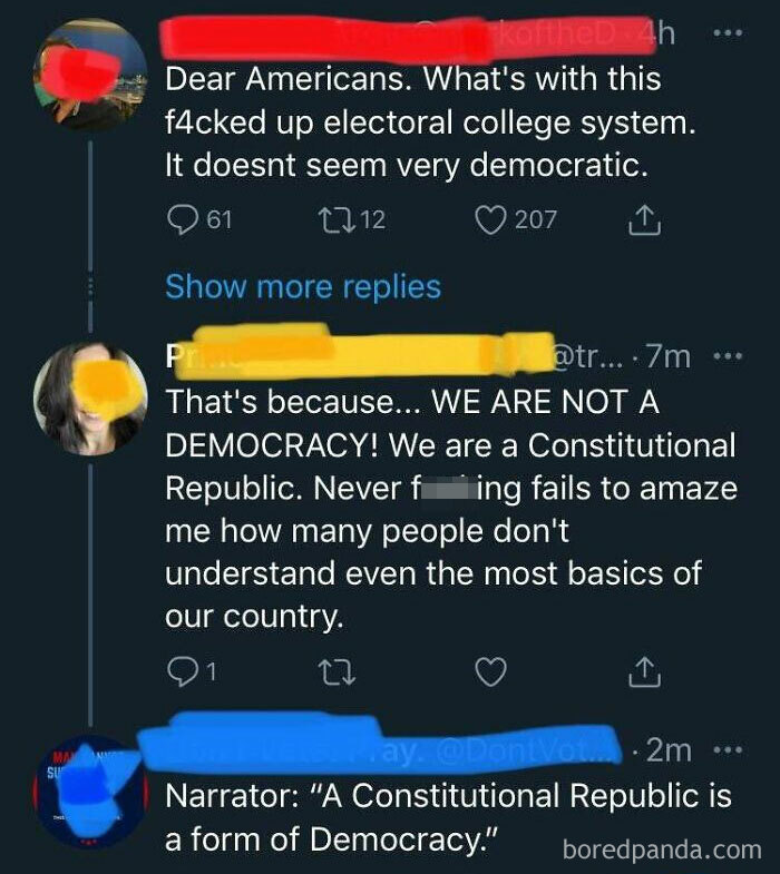 """That's Because We Are Not A Democracy!"""