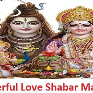 Powerful Love Shabar Mantra