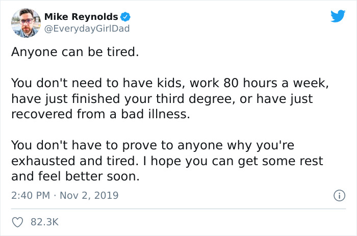 Anyone Can Be Tired!