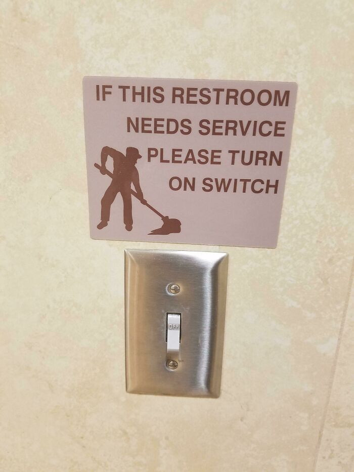 The Bathroom I Was In Had A Switch To Let An Employee Know It Needed Attention