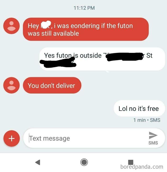 You Dont Deliver On Free Craigslist??