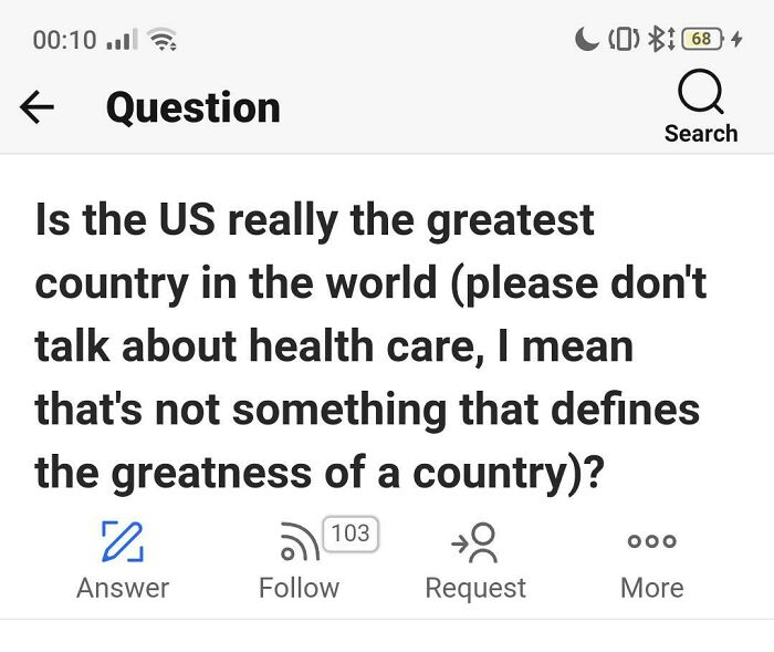 "Found On Quora: ""Don't Talk About Healthcare, That's Not Sometimes That Defines The Greatness Of A Country"""