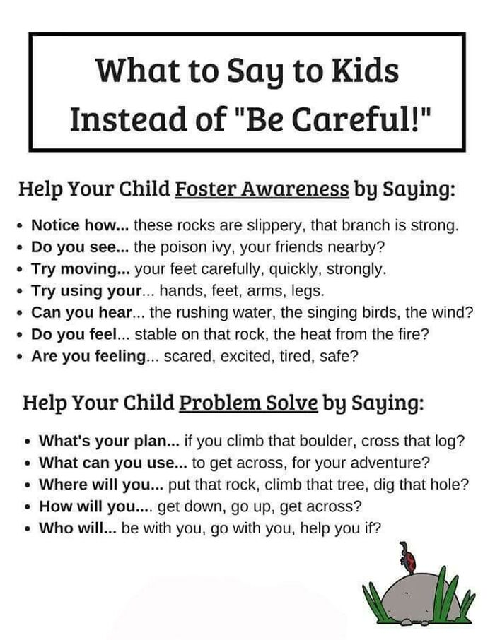 """What To Say To Kids Instead Of """"Be Careful!"""""""