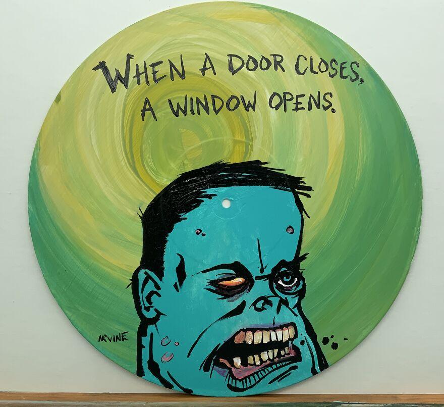 When A Door Closes, A Window Opens.