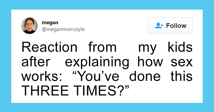 21 Of The Funniest Children's Reactions After Finding Out Where Babies Come From Shared On Twitter