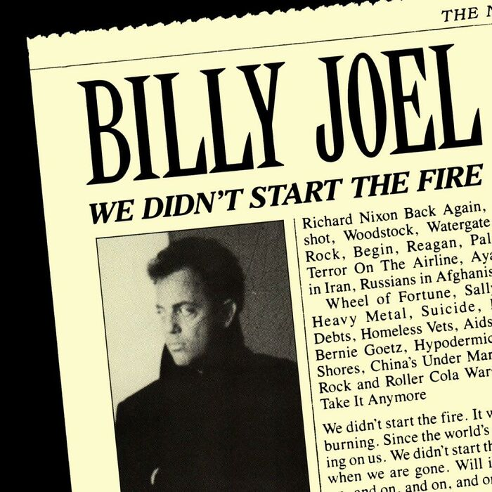"""Til Billy Joel Got Into An Argument With A Younger Man About What The Worst Era To Be Young In Was. The Younger Man Told Joel That At Least He Got To Grow Up In The 50s When """"Nothing Happened."""" Flabbergasted, Joel Began Listing The Events Of The 50s, Which Later Became """"We Didn't Start The Fire"""""""