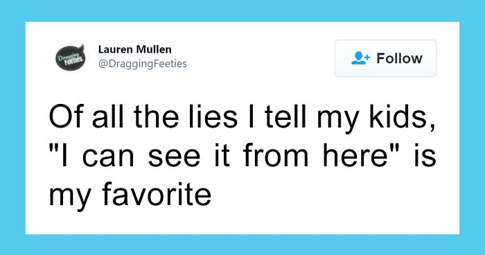 35 Lies Parents Tell Their Kids That Other People Are Calling Great Parenting 'Hacks'