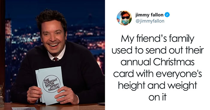 "45 Of The Funniest ""My Family Is Weird"" Stories, As Shared By People For Jimmy Fallon's Challenge"