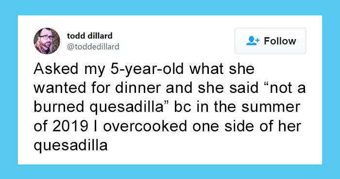 45 Parents Share What Petty And Insignificant Things Their Kids Just Don't Forget