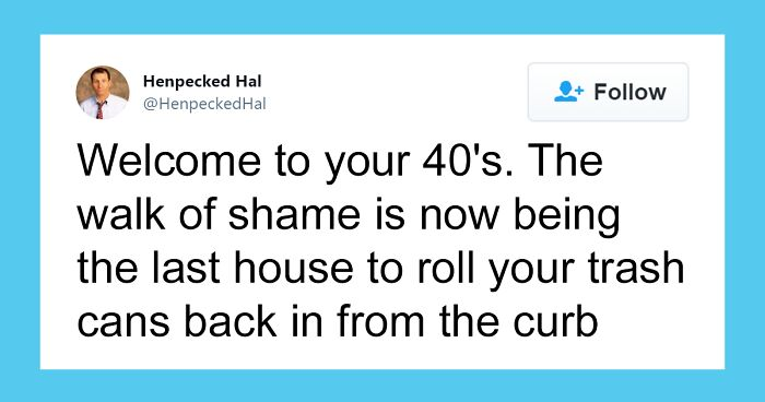30 Painfully Accurate Posts About Life In Your 40s