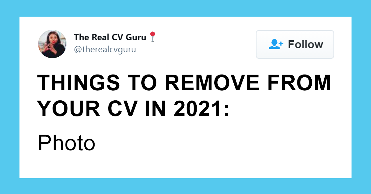 Career Strategist Lists 16 Things That No Longer Belong In Today's CVs