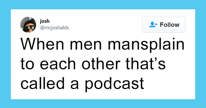 30 Women Who Had Enough Of Mansplainers And Shamed Them Online