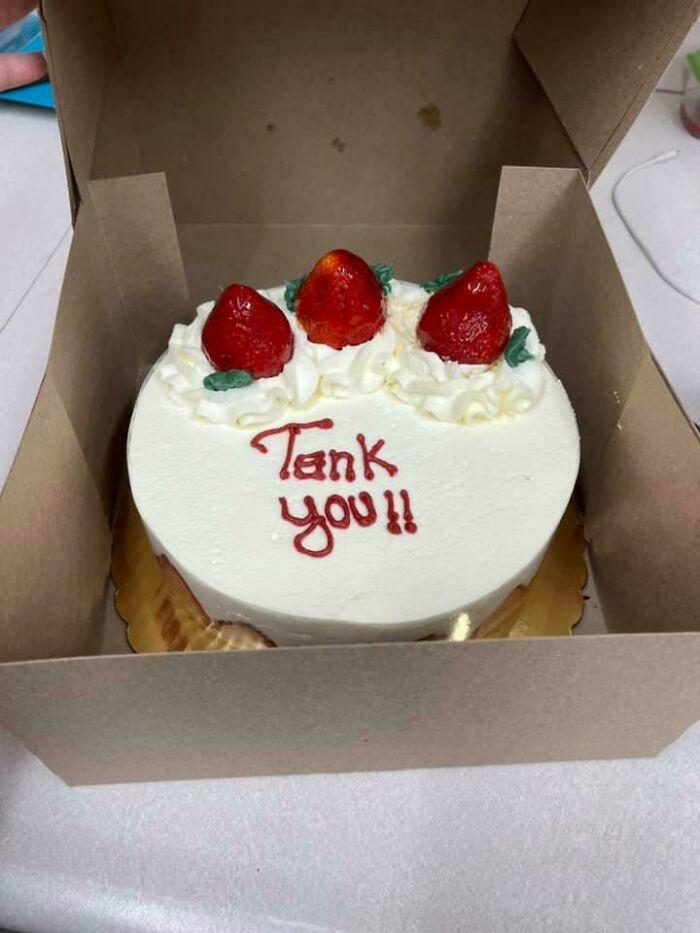 "Me: ""Thank You"", Baker: ""No, Tank You"""