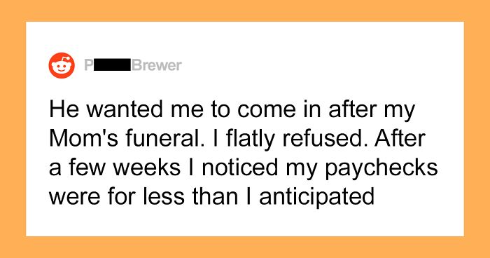 Boss Punishes Employee For Taking Time Off After His Mother's Death, So He Destroys The Entire Business