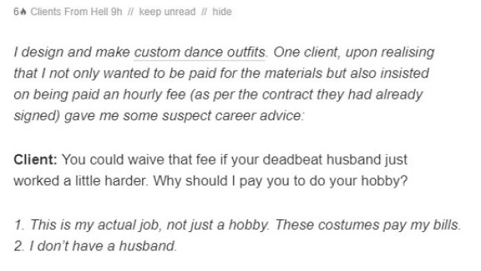 If Your Husband Worked More, I Would Not Have To Pay You For Your Hobby! (On Today's Client From Hell)
