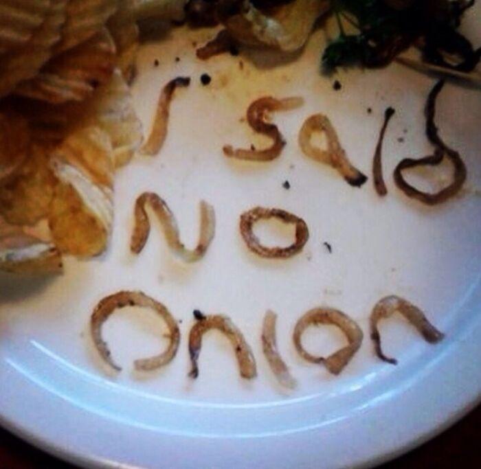 No Onions Please