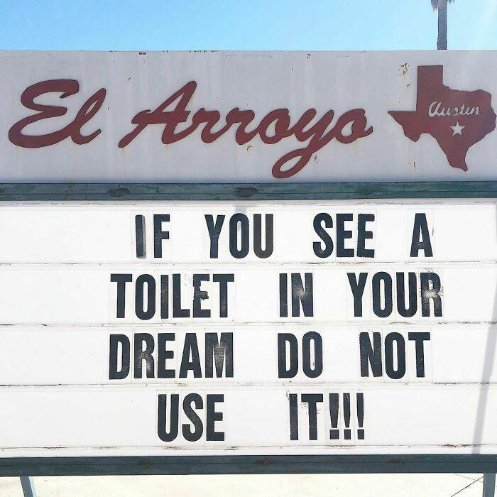 50 Funny Signs By The Legendary Tex-Mex Restaurant, El Arroyo (New Pics)