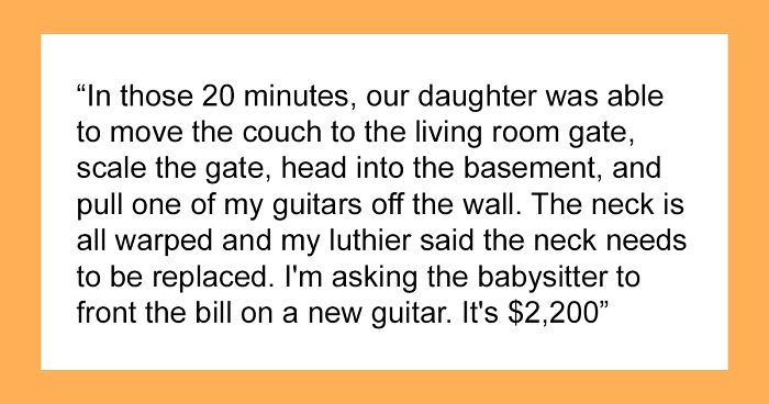 3-Year-Old Breaks A $2,200 Guitar, The Dad Tells The Babysitter To Replace It