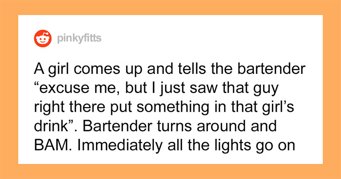 People Are Applauding How This Bar Dealt With Someone Spiking A Woman's Drink