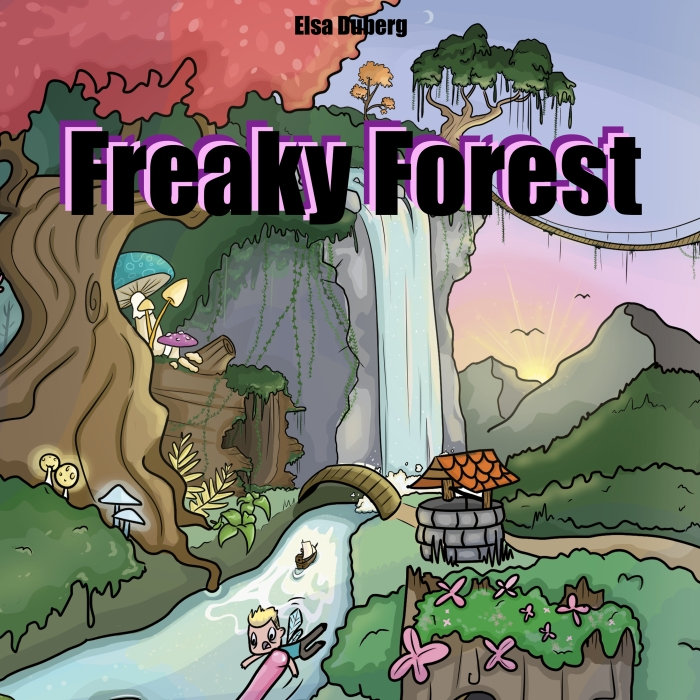 "My Comic Series Called ""Freaky Forest"""